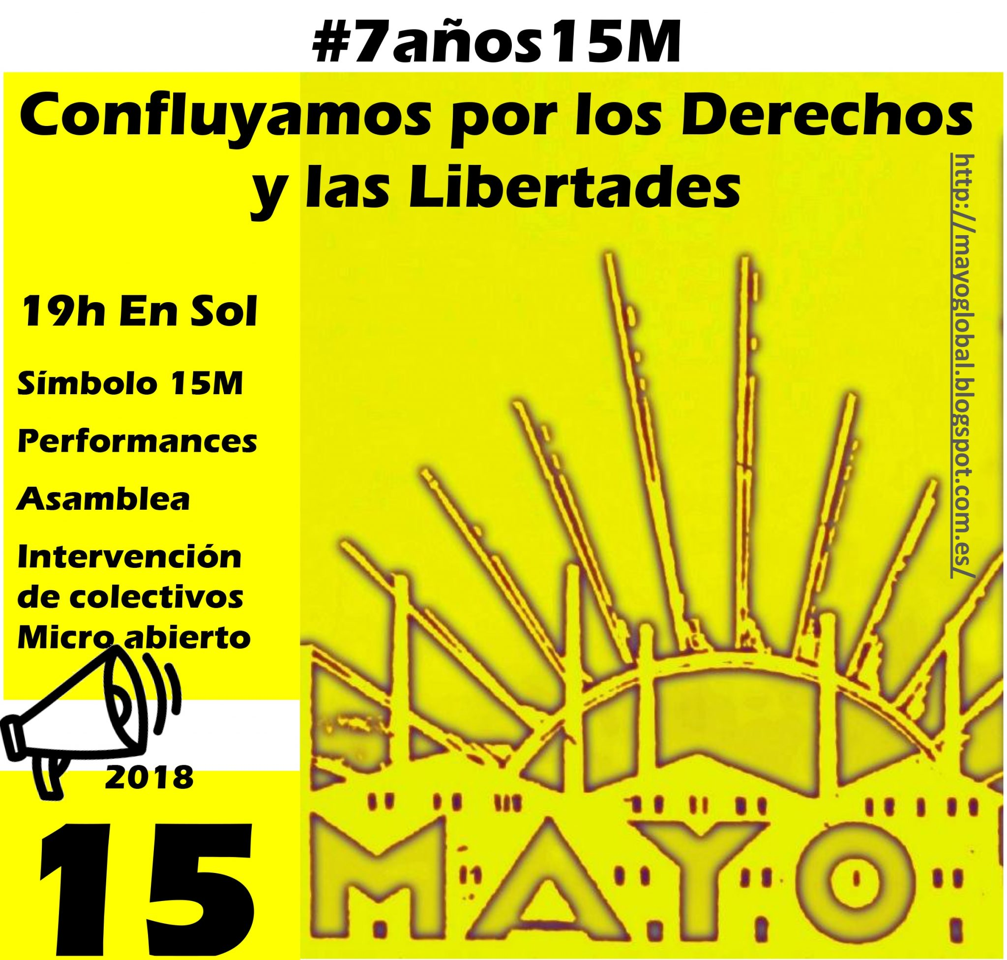 7#Años15M Confluyamos por nuestros derechos y libertades