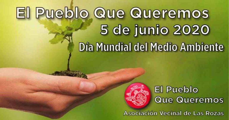 El Pueblo Que Queremos, 5 de junio día mundial del Medio Ambiente 2020, por una recuperación verde y sostenible